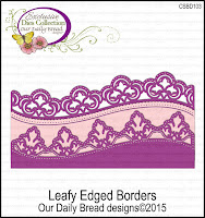 Our Daily Bread designs Custom Leafy Edged Borders Dies
