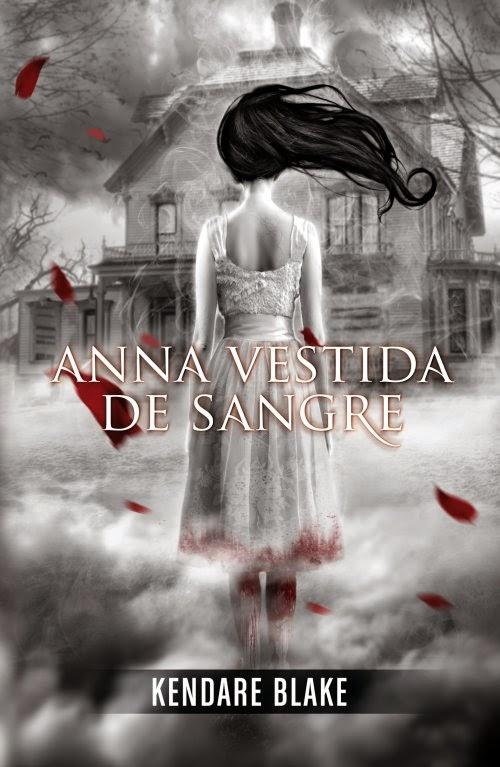 http://armonia-de-letras.blogspot.com.es/2014/08/anna-vestida-de-sangre-kendare-blake.html