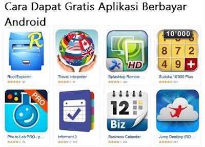 Cara Dapat Gratis Aplikasi Berbayar Android