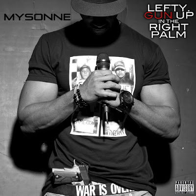 Mysonne-Lefty_Gun_Up_In_The_Right_Palm-(Bootleg)-2011