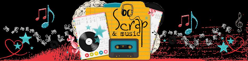 Scrap & Music