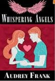 Whispering Angels (Book 2 The Angel Trilogy)