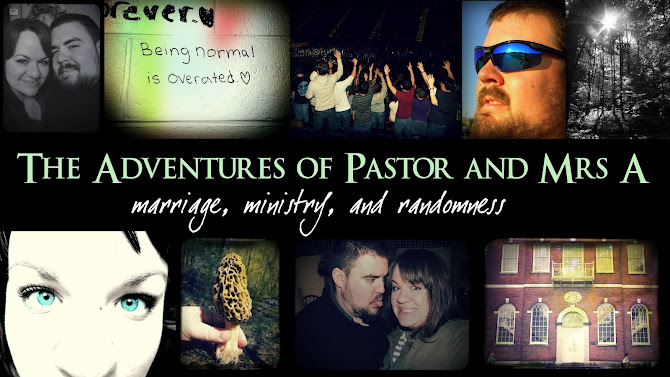 The Adventures of Pastor & Mrs A