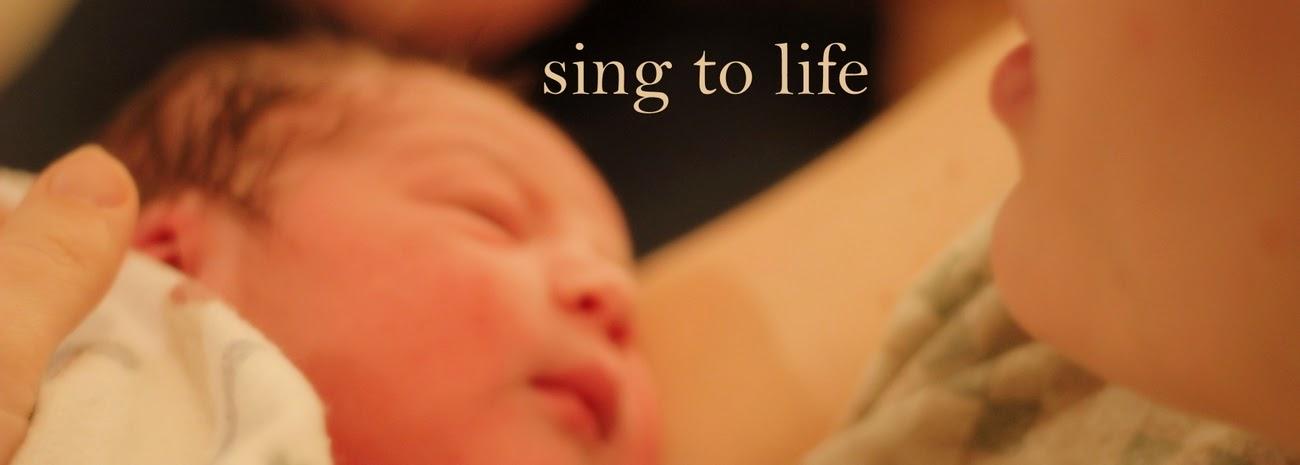 Sing to Life