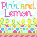 Pink and Lemon