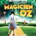 Le magicien d'OZ ... Un spectacle à ne pas louper !