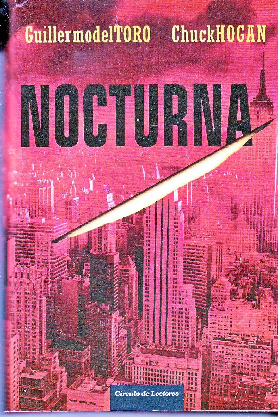 Recomendando libro TORO%252C+GUILLERMO+DEL+-+TRILOGIA+DE+LA+OSCURIDAD+1+-+NOCTURNA