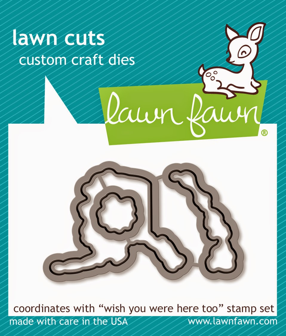 http://www.lawnfawn.com/products/wish-you-were-here-too-lawn-cuts