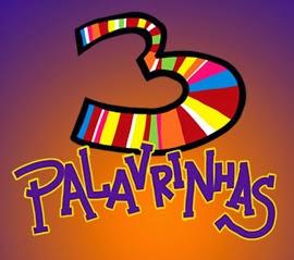3 PALAVRINHAS