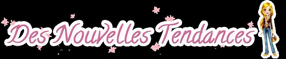 Des Nouvelles Tendances