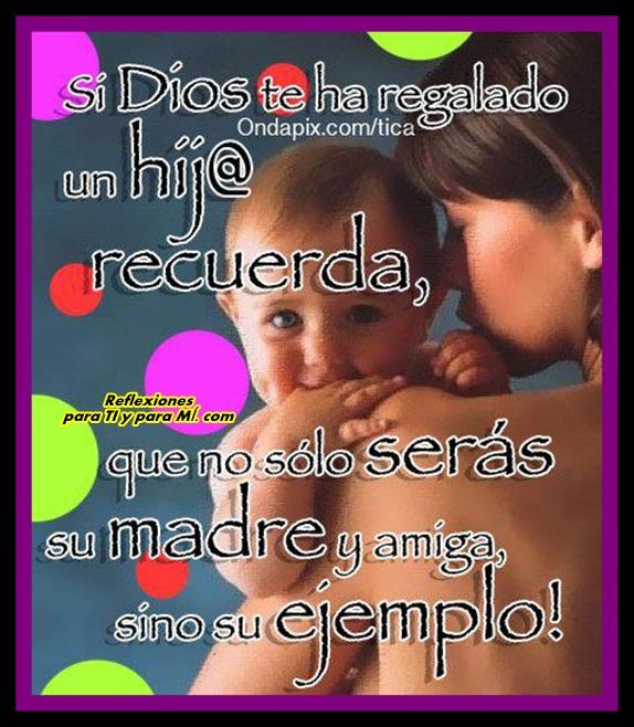 Para Ti Y M Si Dios Te Ha Regalado Un Hijo O Una Hija