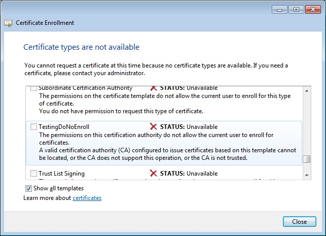 A networkers log file cert template of issuing ca must be updated the new cert template in this case would be testingdonoenroll look like the enrollment clients could not find the issuing ca on a domain controller of yelopaper Images
