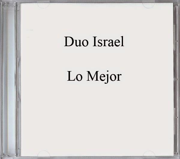 Duo Israel-Lo Mejor-