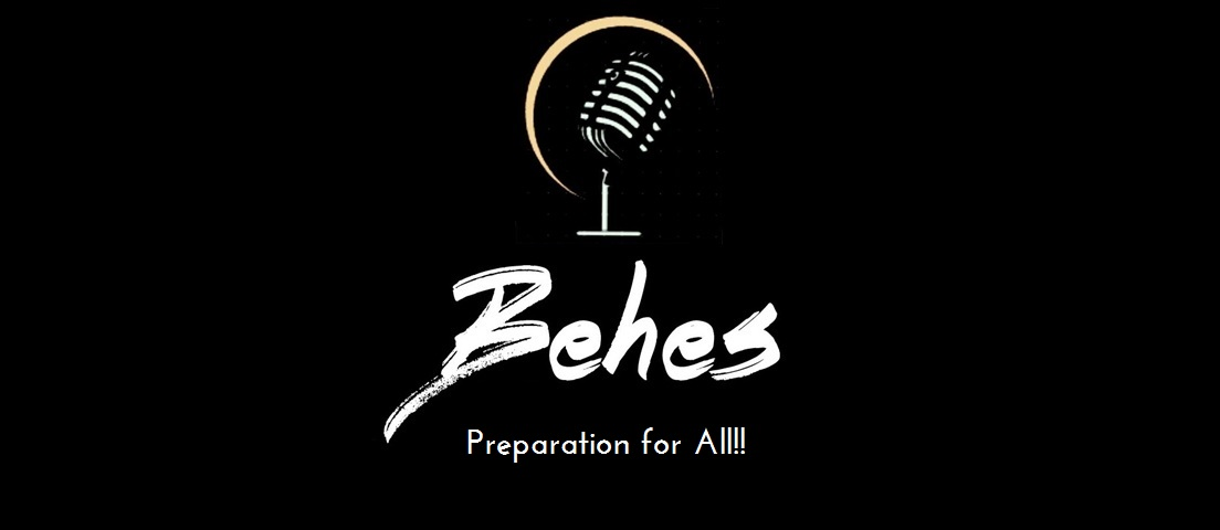 'Behes' - Preparation for all
