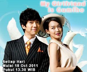 My Girlfriend is Gumiho mulai eighteen Oktober 2011 SETIAP HARI pukul