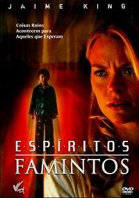 Espiritos Famintos – Dublado – Filme Online