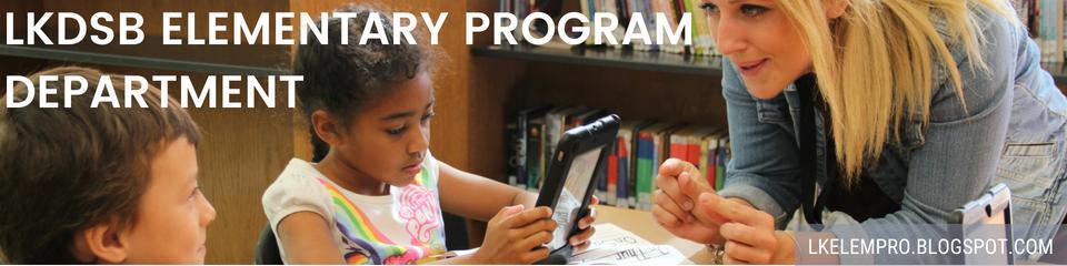 LKDSB Elementary Program Department