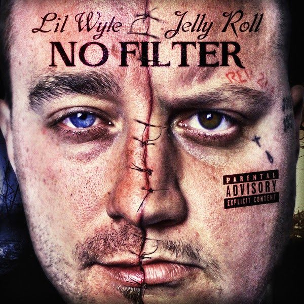 Lil Wyte & Jelly Roll - No Filter Cover