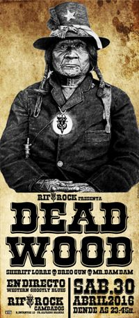 DEAD WOOD! (30 abr)
