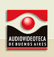 AUDIOVIDEOTECA DE BUENOS AIRES