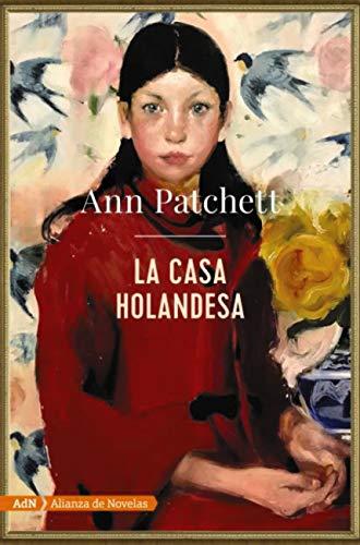 La casa holandesa, Ann Patchett