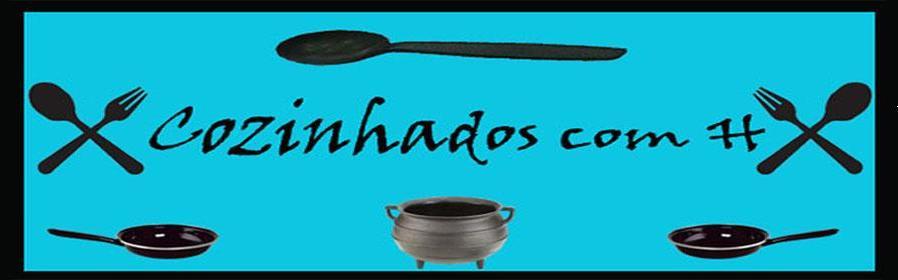 Cozinhados com H
