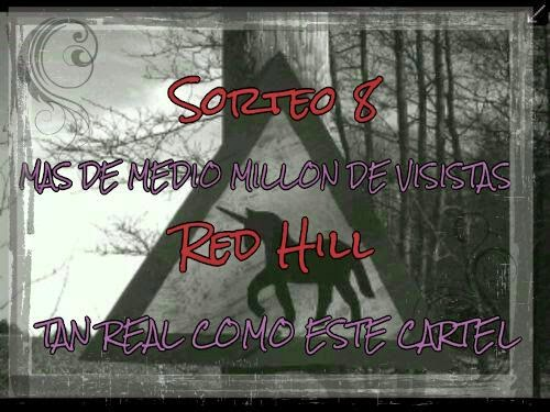 Octavo Sorteo - Red Hill