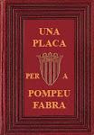Una placa per a Pompeu Fabra