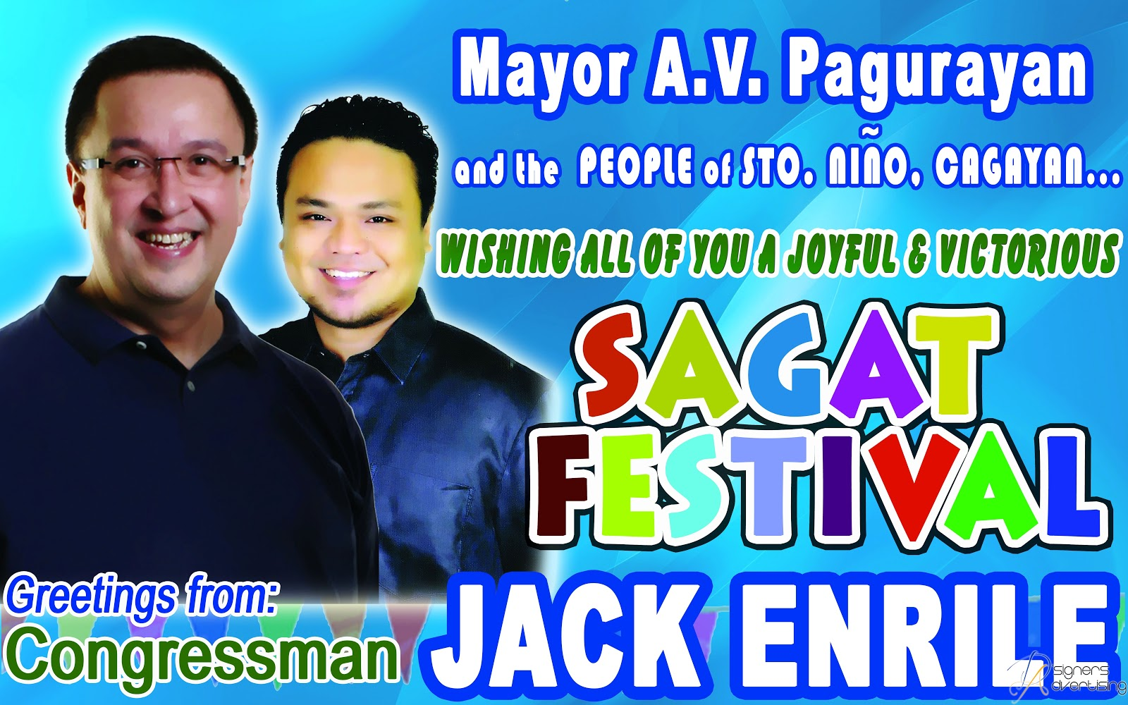 Dsigners advertising 2012 descriptions sagat festival greetings from cong jack enrile to mayor av pagurayan and the people of sto nino cagayan m4hsunfo