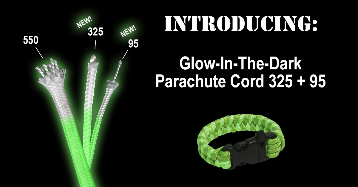Introducing Glow-in-the-Dark 325 and 95 Parachute Cord