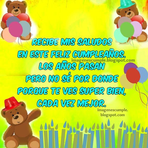 Imágenes de cumpleaños por Mery Bracho, tarjtetitas lindas para compartir por facebook con famiia, amigos. tarjetas