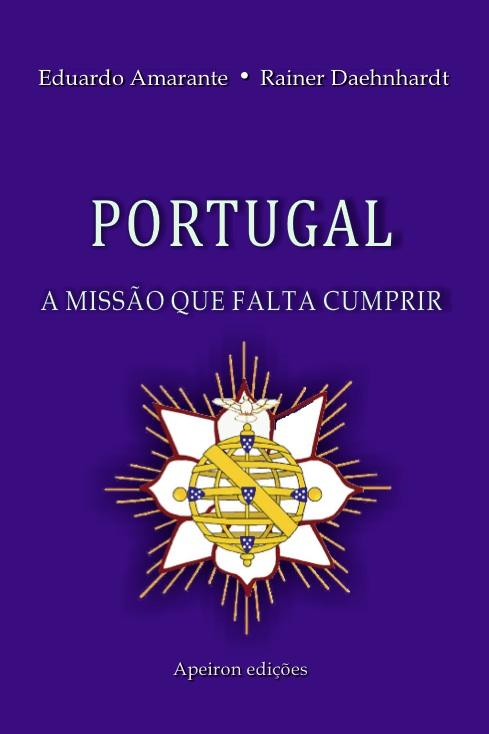 PORTUGAL - A MISSÃO QUE FALTA CUMPRIR