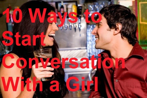 10 Ways to Start Conversation With a Girl : eAskme