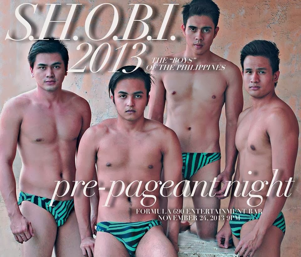 "S.H.O.B.I. 2013 (The ""BOYS"" of the Philippoines) YEAR 3 PRE-PAGEANT NIGHT"