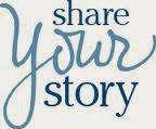 Share Your Story!!!!