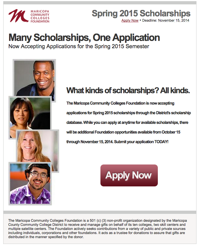 Maricopa Scholarships One Application Poster for Spring 2015. More details below and at http://mcccdf.org/