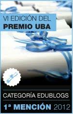 1ª MENCIÓN EDUBLOGS UBA 2012