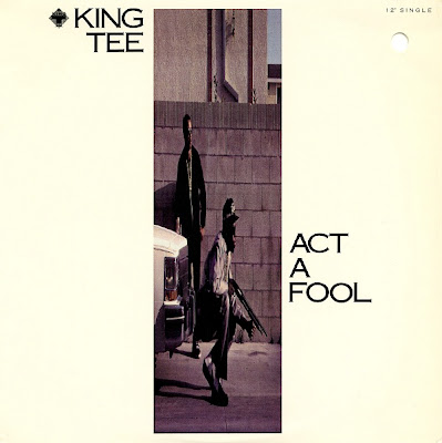 King Tee – Act A Fool (VLS) (1989) (320 kbps)