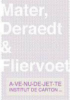 Mater, Deraedt & Fliervoet