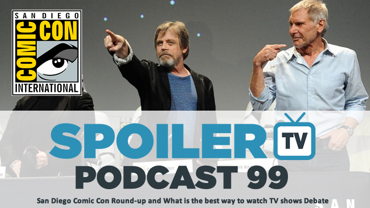 STV Podcast 99 - Comic Con Round-Up and Best way to watch TV Debate