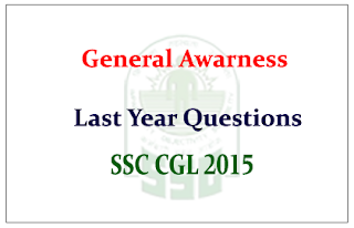 General Awareness Questions from last year SSC CGL