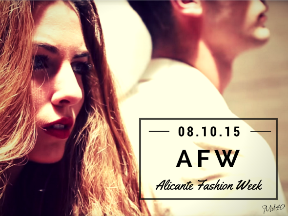 alicante fashion week afw mujer despues de los 40 blogger invitada