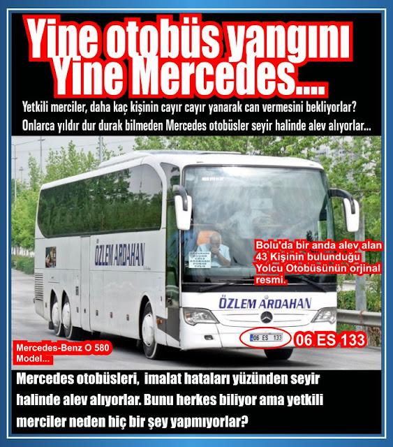 Yine otobüs yangını yine Mercedes... Bolu'da seyir halinde iken alev alan ve 43 kişinin son anda kurtulabildiği otobüs her zaman olduğu gibi Mercedes marka çıktı.