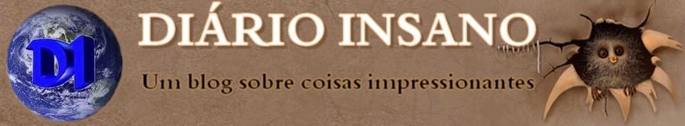 DIÁRIO INSANO