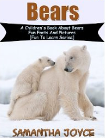 Book Review: Bears: A Children's Book About Bears