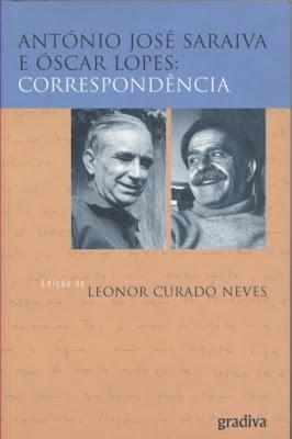 Correspondência António José Saraiva e Óscar Lopes, Leonor Curado Neves