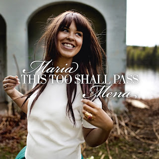 Maria Mena - This Too Shall Pass Lyrics