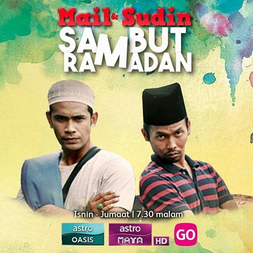 Sinopsis drama Mail & Sudin Sambut Ramadan, review drama Ramadan astro Mail & Sudin Sambut Ramadan, pelakon dan gambar drama Mail & Sudin Sambut Ramadan
