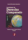 """[LIBRO] """"Lecciones de Derecho Comparado"""" del Dr. Samuel Hernández Apodaca."""