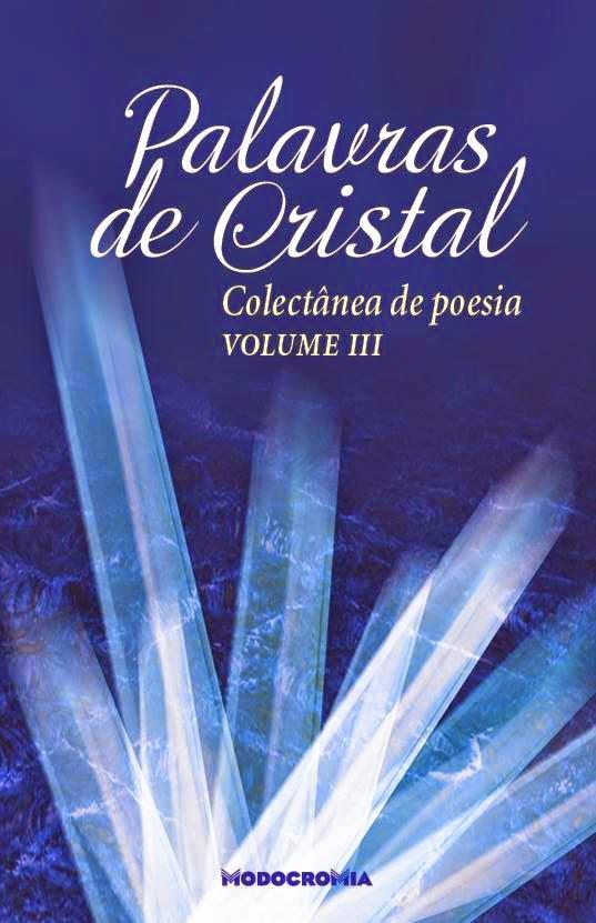 """Palavras de Cristal"", Volume III"